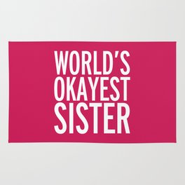 World's Okayest Sister Funny Quote Rug