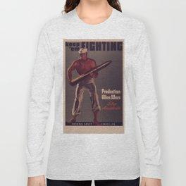 Vintage poster - Keep 'Em Fighting Long Sleeve T-shirt