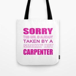 Taken By A Carpenter Tote Bag