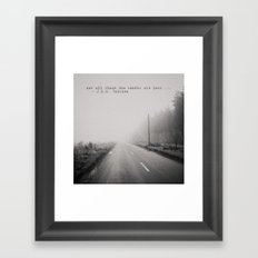 not all those who wander are lost ... Framed Art Print