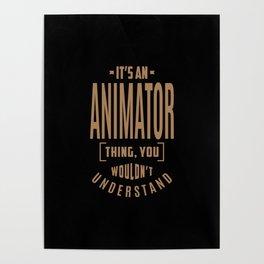 Animator - Funny Job and Hobby Poster