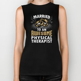 Married To An Awesome Physical Therapist Biker Tank