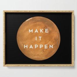 Mars Colonization - Make It Happen Serving Tray