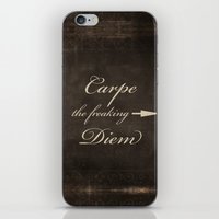 carpe diem iPhone & iPod Skins featuring Carpe Diem by Durin Eberhart