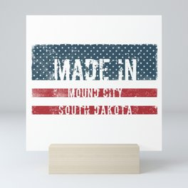 Made in Mound City, South Dakota Mini Art Print
