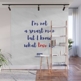 Forrest Gump knows what love is Wall Mural
