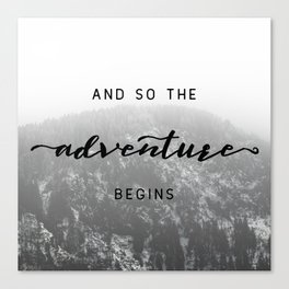 And So The Adventure Begins - Snowy Mountain Canvas Print