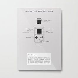 Things Your Kids Must Know: Game Boy Metal Print