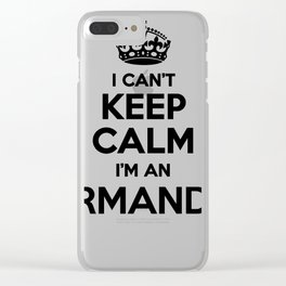 I cant keep calm I am an ARMANDO Clear iPhone Case