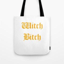 Witch B*tch Tote Bag