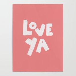 Love Ya Poster