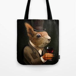 Sophisticated Pet -- Squirrel in Top Hat with glass of wine Tote Bag