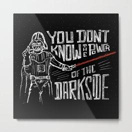 Darkside  Metal Print