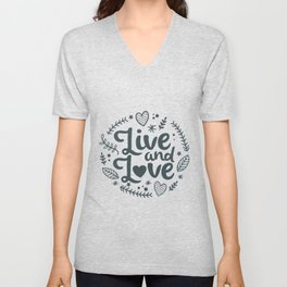 Live and Love Unisex V-Neck