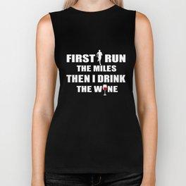 Running T-Shirt Funny Runner Drink The Wine Gift Apparel Biker Tank