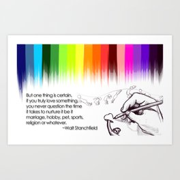 If you truly love it Art Print