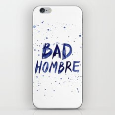Bad Hombre Typography Watercolor Text Art iPhone & iPod Skin