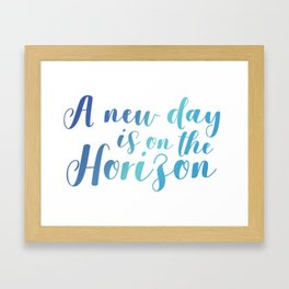 A New Day is On The Horizon Framed Art Print