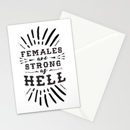 Females Are Strong As Hell Stationery Cards