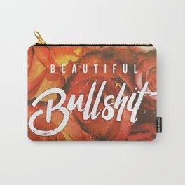 Beautiful Bullshit Carry-All Pouch