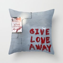 Give Love Away Throw Pillow