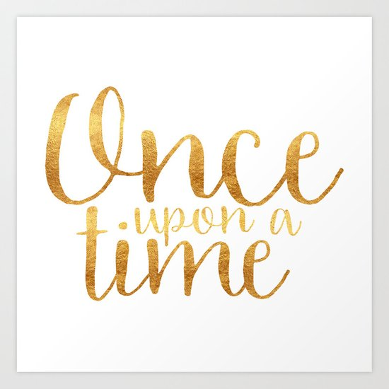 Once Upon A Time Gold Art Print By Bookwormboutique