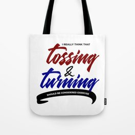 Tossing Turning Exercise Funny Lazy Bum Tote Bag