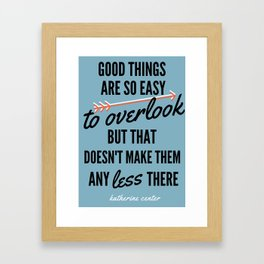 GOOD THINGS Framed Art Print