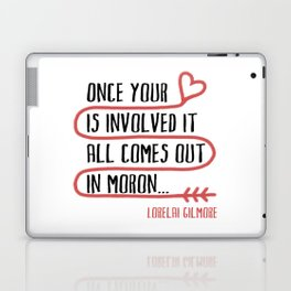 it all comes out in moron Laptop & iPad Skin