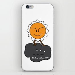 my day without you iPhone Skin