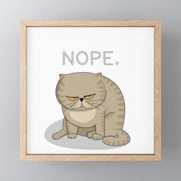 Frowned Cat - NOPE Framed Mini Art Print