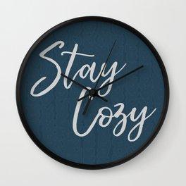 Stay Cozy Wall Clock