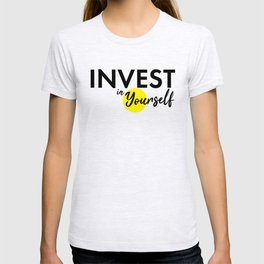 Invest in yourself motivational quote best advice you can get typography bold black T-shirt
