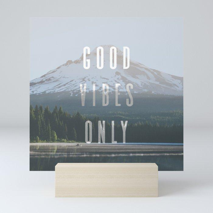 Good Vibes Only - Mt. Hood Mini Art Print