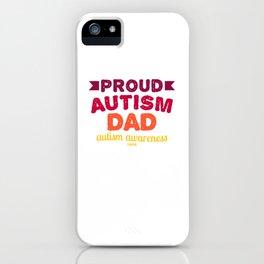 Autism autistic father Dad iPhone Case