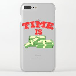 """Simple and creative """"Times Is Money"""" tee design. Perfect for gift to your family and friends!  Clear iPhone Case"""