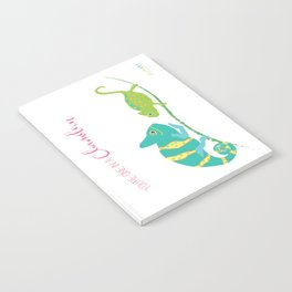 You're One in A Chameleon Notebook