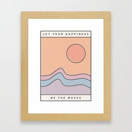 Let Your Happiness Be the Waves // Chill Retro Minimalist Color Wave Beach Surf and Sun Decor Framed Art Print