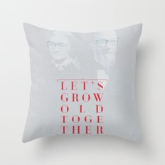 Let's grow old together Throw Pillow