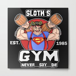 Sloth Gym Funny Goonies Fitness Metal Print