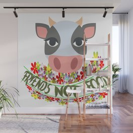 COW, FRIENDS NOT FOOD Wall Mural