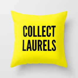 Collect Laurels Throw Pillow