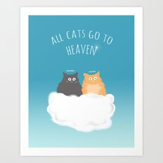 All Cats go to Heaven Art Print