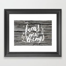 Focus on new things Framed Art Print