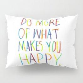 Positive Quote Pillow Sham