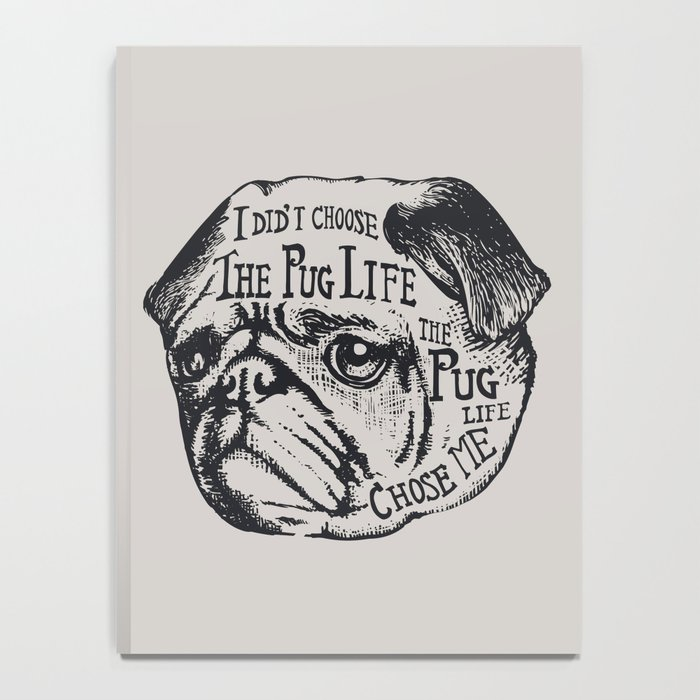 Pug Life Notebook