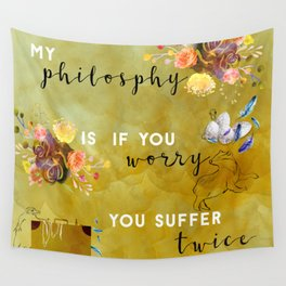 My philosophy Wall Tapestry