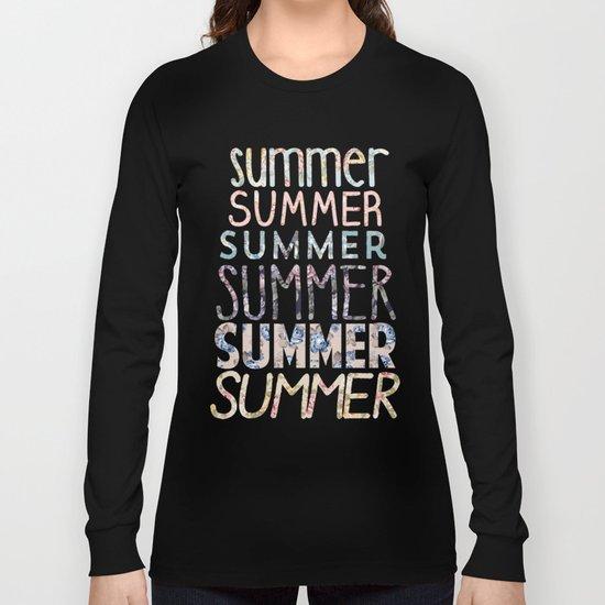 Summer, Summer, Summer.  Long Sleeve T-shirt