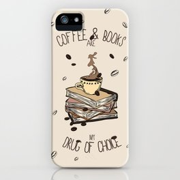 Coffee And Books iPhone Case