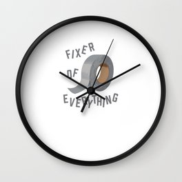Funny, Duct Tape - Fixer of Everything. Wall Clock